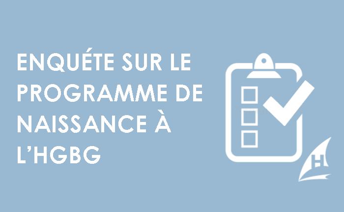 Un sondage sur le programme de naissance de l'HGBG servira à améliorer les soins